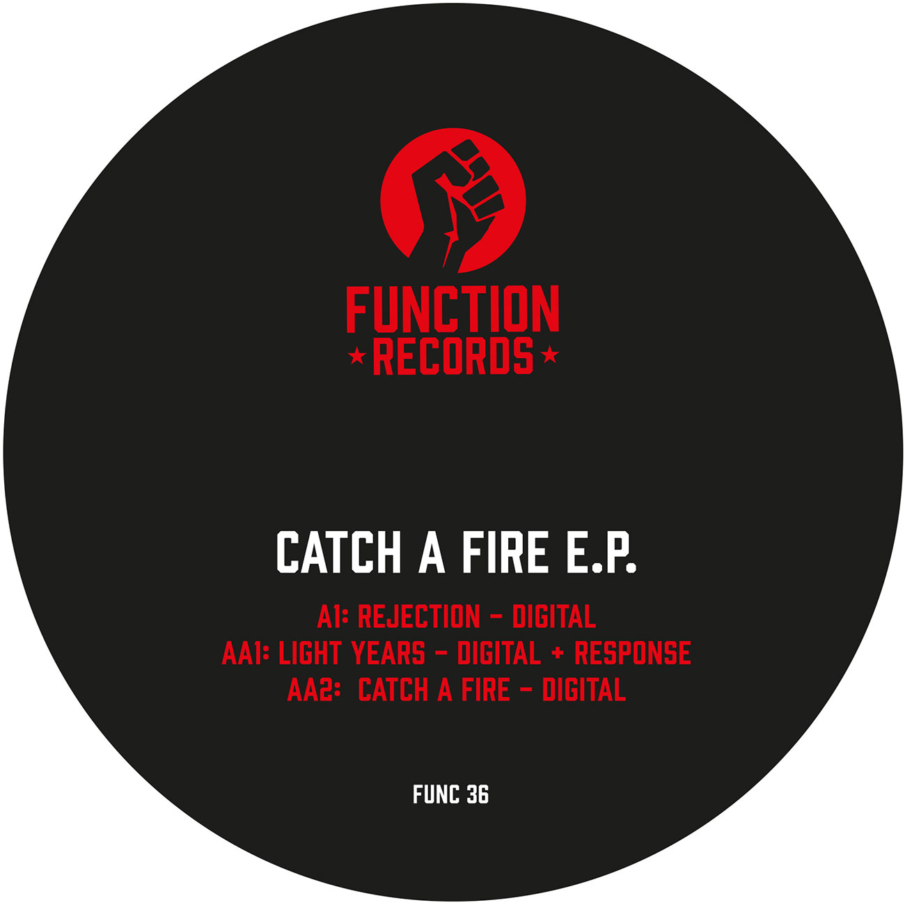 PRE ORDER - DIGITAL - CATCH A FIRE EP - FUNCTION RECORDS